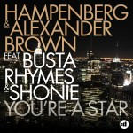 Hampenberg and Alexander Brown feat Busta Rhymes & Shonie – You're A Star