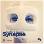 Out Soon! Antillas & Dankann – Synapse