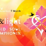Love and Light Day Party 9 March 2013