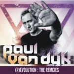OUT SOON! Paul van Dyk – (R)EVOLUTION: The Remixes