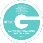 RALF GUM ft. KENNY BOBIEN – 'The Only Way'