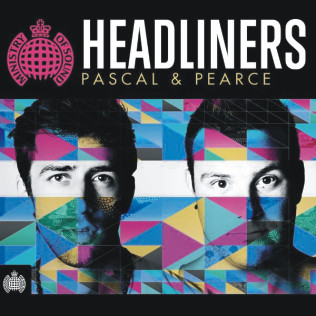 Pascal & Pearce - Ministry of Sound Headliners - MOS