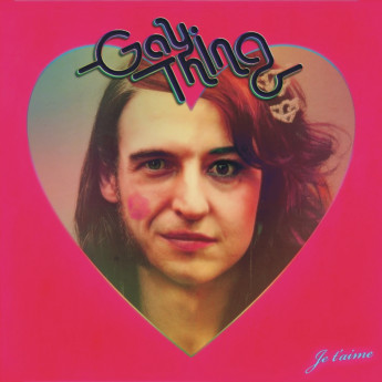Music News - Introducing JE T'AIME by Gay Thing