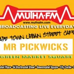 MUTHA FM & MR PICKWICKS JOIN UP IN CT'S GREEN MARKET SQUARE