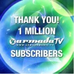 ARMADA MUSIC TV HITS 3 MILLION SUBSCRIBERS – MOST SUBSCRIBED EDM CHANNEL