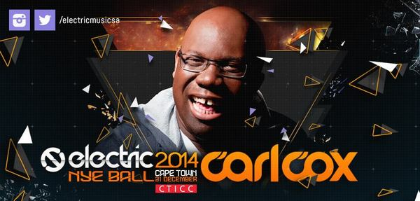 ELECTRIC NYE BALL 2014 TO HOST CARL COX IN SOUTH AFRICA