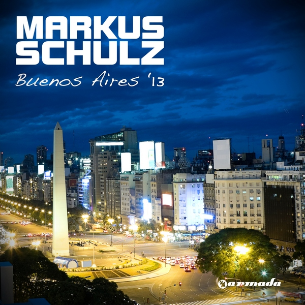 OUT SOON: Markus Schulz - Buenos Aires '13
