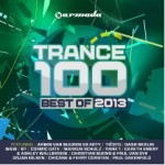 OUT SOON: Trance 100 – Best of 2013 – Armada