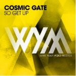 First release at Wake Your Mind Records: Cosmic Gate – So Get Up