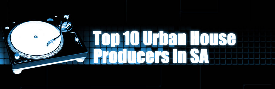 Top 10 Urban House Producers in SA