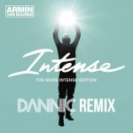 Dannic remixes Dutch legend Armin van Buuren's new single 'Intense'