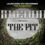 Grimehouse to present The Pit at The Side Show