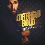 Mathew Gold – The Rush – Soul Candi