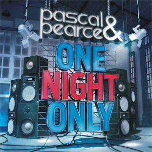 Pascal & Pearce - One Night Only - Just Music