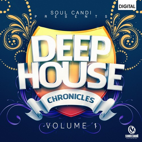 Soul Candi Deep House Chronicles