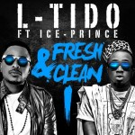 L-Tido Fresh and Clean video featuring Ice Prince