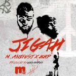 M.anifest & HHP Jigah