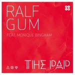 Ralf Gum – The Pap – Featuring Monique Bingham