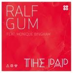 Ralf Gum – The Pap – Featuring Monique Bingham