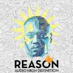 Audio High Definition by rapper, Reason out now