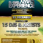 The 7th Annual In-Yard Xmas Experience – 25 December 2014