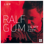 In My City Ralf Gum – Best Dance Album iTunes SA 2014