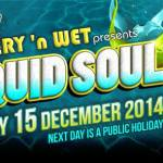 SLIPPERY n WET presents LIQUID SOUL at ESP Nightclub