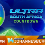 Ultra Countdown – 6 parties to get you ready for Ultra South Africa
