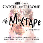 Catch The Throne The Mixtape Vol 2  – Game Of Thrones official mixtape