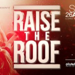 Raise The Roof at Truth Nightclub in April