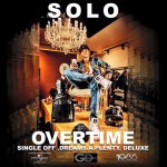 Solo – Overtime is the rapper's new music video