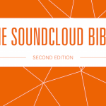The Soundcloud Bible – A guide for DJs and Producers