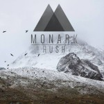 MonArk HUSH is a new music video by Ryan Kruger