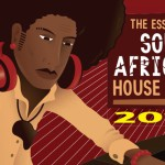 The Essential South African House Trip 2015