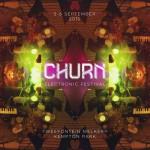 CHURN FESTIVAL feat. Charles Webster, Daedelus + more