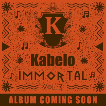 Kabelo Mabalane Immortal Vol 3