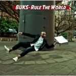 BUKS releases latest single Rule The World – listen here