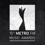 15th Metro FM Music Awards nominees list