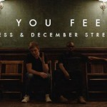 DJ Qness and December Streets – Can You Feel It Music Video