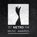 15th Metro FM Awards Winners List