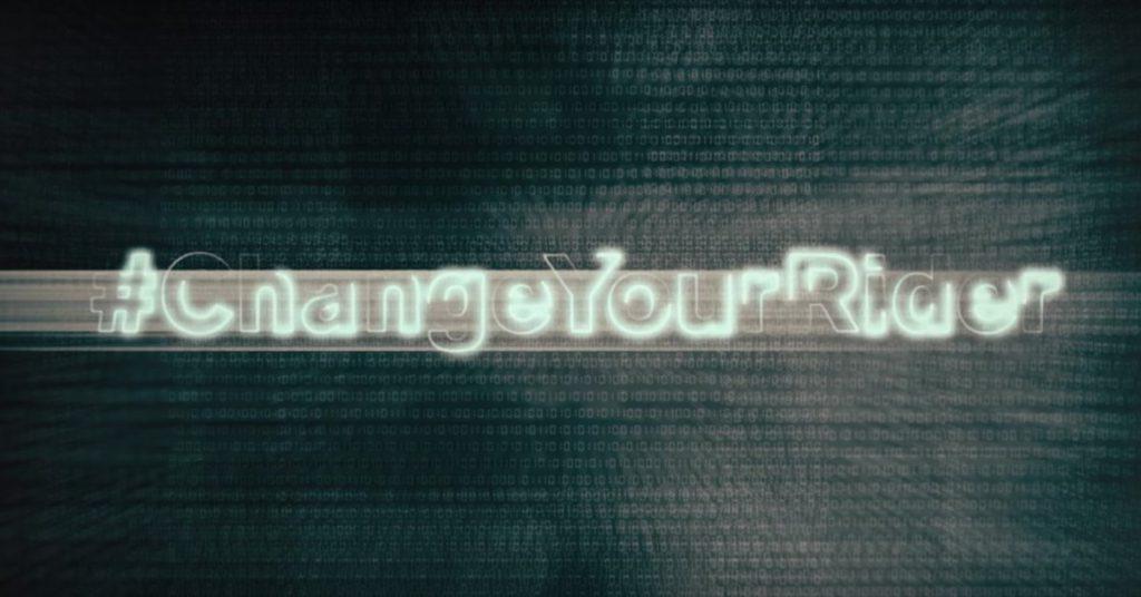 #ChangeYourRider