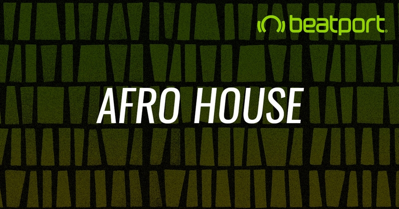 Beatport Afro House