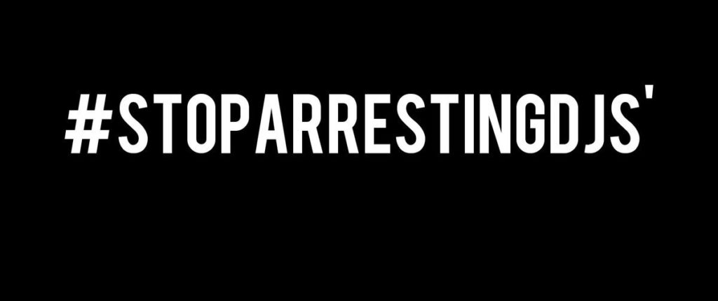 #StopArrestingDJs movement