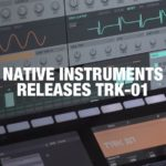 Native Instruments TRK-01 – change the way you make kick and bass