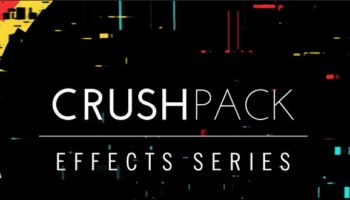 Native Instruments Crush Pack – the filthy new plugin bundle