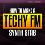 Creating techy FM stab using xFer Serum software synthesizer