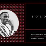 Bongeziwe Mabandla & The Kiffness' David Scott – Soloko