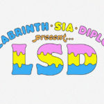 Labrinth Sia Diplo aka LSD announce album release date