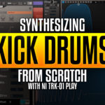 Advanced Kick Drum Synthesis with Native Instruments TRK-01