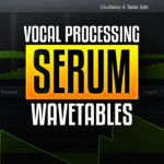 How to create new Serum Wavetables using vocal samples